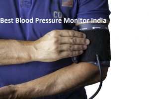 Best Blood Pressure Monitor India 2019