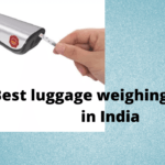 Best luggage weighing scale in India